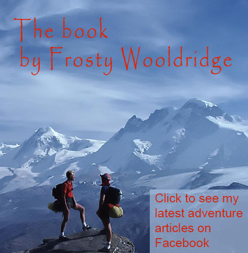 How to Live a Life of Adventure - a book by Frosty Wooldridge